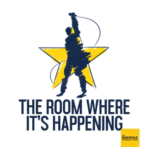 The Room Where It's Happening: A Hamilton Fan Podcast podcast