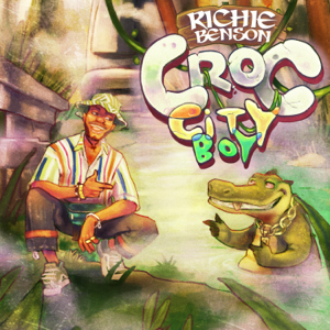 Richie Benson - Croc City Boy - EP