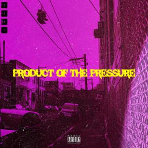 Seru - Product of the Pressure