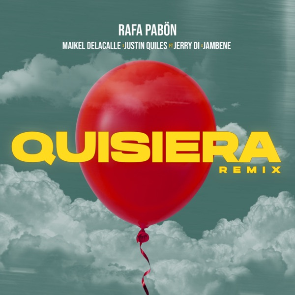 Quisiera (Remix) [feat. Jerry Di & Jambene] - Single