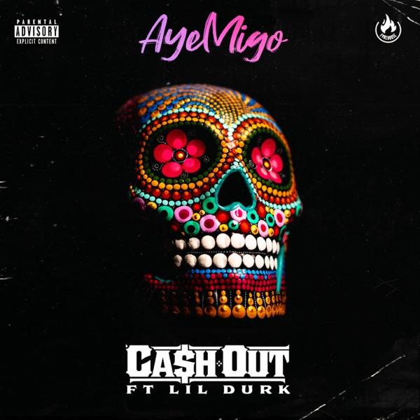 Aye Migo (feat. Lil Durk) - Single