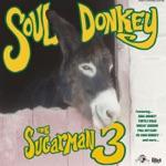 The Sugarman 3 - Soul Donkey