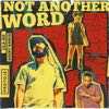Not Another Word (feat. Agent Sasco) - Protoje & Lila Ike