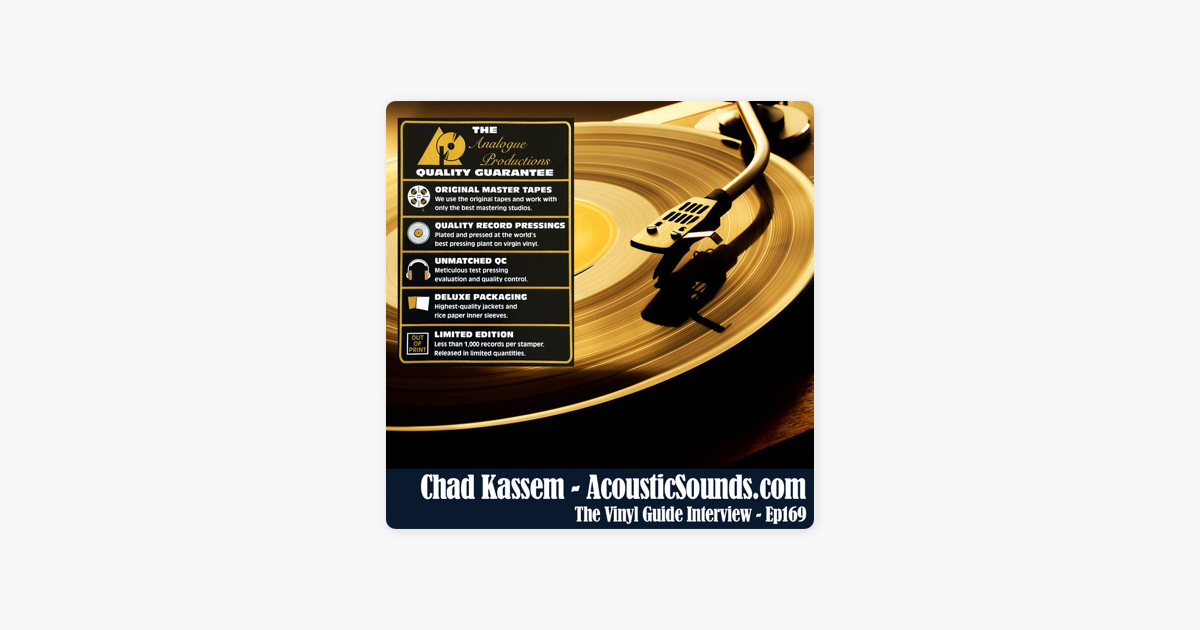 The Vinyl Guide: Ep169: Chad Kassem of Acoustic Sounds Part