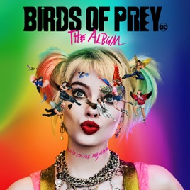 Various Artists – Birds of Prey: The Album [iTunes Plus M4A]