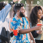 Right Back (feat. A Boogie wit da Hoodie) - Khalid - Khalid