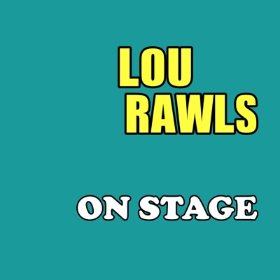 On Stage - Lou Rawls