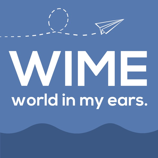 WIME - world in my ears.