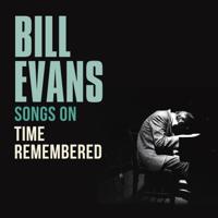 ビル・エヴァンス - ソングス・オン『タイム・リメンバード』 artwork