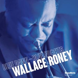 Wallace Roney - Blue Dawn - Blue Nights