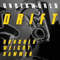 HUNDRED WEIGHT HAMMER-Underworld