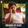 Breaking My Heart Telugu Sad Songs
