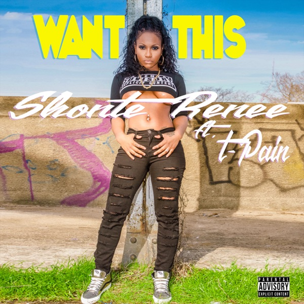 Want This (feat. T-Pain) - Single