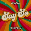 Say So (feat. Nicki Minaj) by Doja Cat