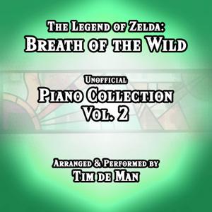 Tim de Man - The Legend of Zelda: Breath of the Wild Un Piano Collection, Vol. 2