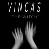 Vincas - The Witch
