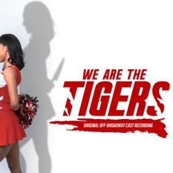 Various Artists - We Are the Tigers (Original Off-Broadway Cast Recording)