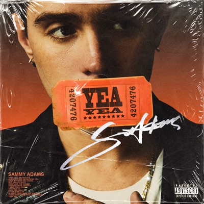 Yea Yea - Single - Sammy Adams