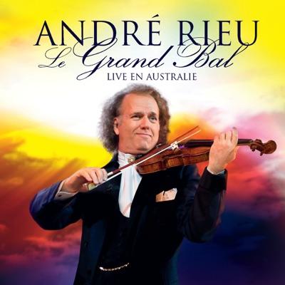 Le grand bal - Live en Australie - André Rieu