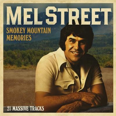 Smokey Mountain Memories - Mel Street