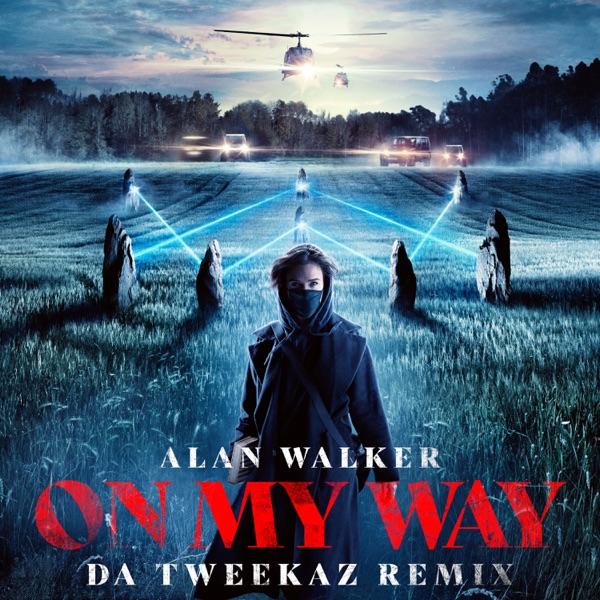 On My Way (Da Tweekaz Remix) - Single