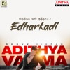 Edharkadi (From