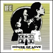 ÌFÉ - House Of Love