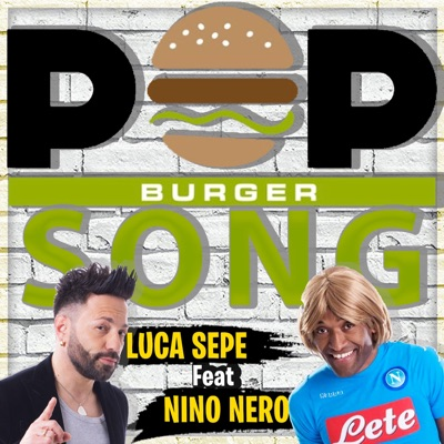 Pop Burger Song - Single - Luca Sepe