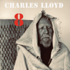 Charles Lloyd - 8: Kindred Spirits (Live From the Lobero)  artwork