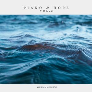 William Augusto - Piano & Hope, Vol. 2