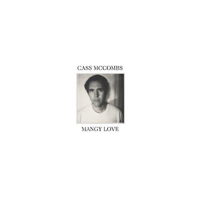 Mangy Love - Cass McCombs