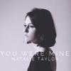 Natalie Taylor - You Were Mine artwork