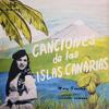 Canciones de Las Islas Canarias - Mary Sánchez & su Cuarteto Bandama