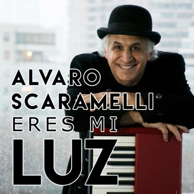 Eres Mi Luz - Single - Alvaro Scaramelli