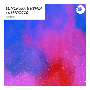 El Mukuka & HVMZA - Dame feat. Marocco [Extended Mix]