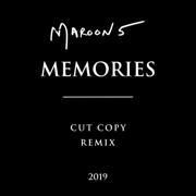 Memories (Cut Copy Remix) - Maroon 5