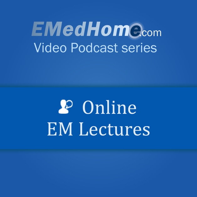 EMedHome Online EM Lecture CME Video Lectures by EMedHome