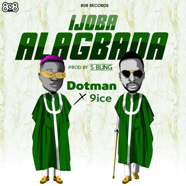 Ijoba Alagbada (feat. 9ice) - Single