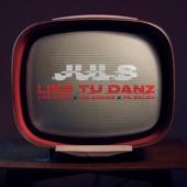Juls - Like Tu Danz