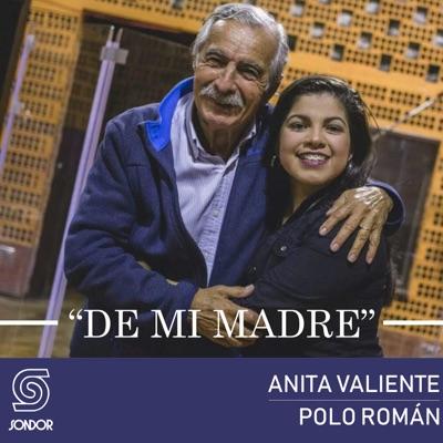 De Mi Madre (feat. Polo Román) - Single - Anita Valiente