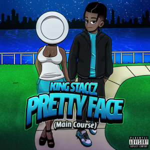 King Staccz - Pretty Face (Main Course)