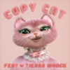 Melanie Martinez - Copy Cat (feat. Tierra Whack)