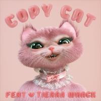 Copy Cat (feat. Tierra Whack)-Melanie Martinez