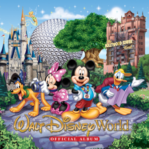 Walt Disney World Official Album - Various Artists