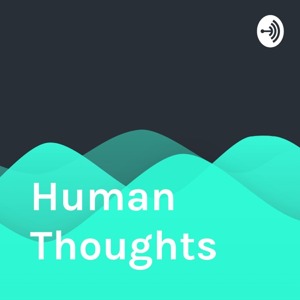 Human Thoughts