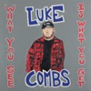 Luke Combs - Even Though Im Leaving Song Lyrics