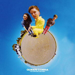 The Orphan The Poet - Queen Cobra - EP