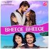 Bheege Bheege Single