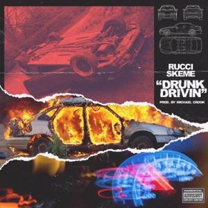 Drunk Drivin (feat. Skeme) - Single Mp3 Download