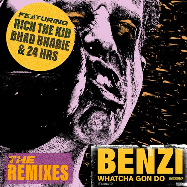 Whatcha Gon Do (feat. Bhad Bhabie, Rich The Kid & 24hrs) [The Remixes] - EP